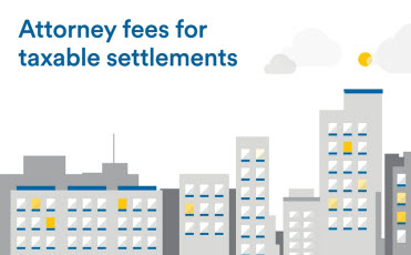 Taxable Structured Settlements: Attorney Fees